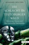 Vergrößerte Darstellung Cover: Die Schlacht im Teutoburger Wald. Externe Website (neues Fenster)