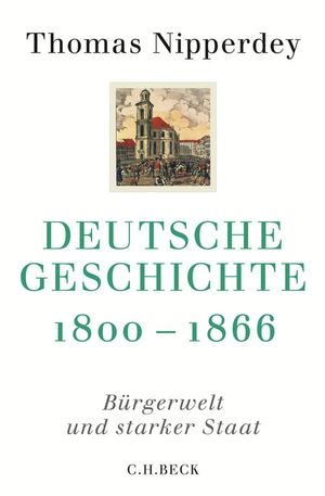 Deutsche Geschichte 1800-1866