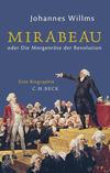 Mirabeau oder Die Morgenröte der Revolution