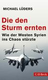 Vergrößerte Darstellung Cover: Die den Sturm ernten. Externe Website (neues Fenster)