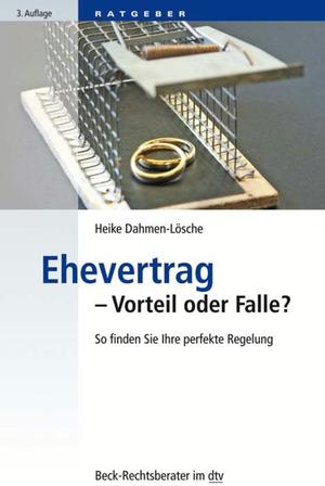 Ehevertrag - Vorteil oder Falle?