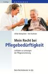 Vergrößerte Darstellung Cover: Mein Recht bei Pflegebedürftigkeit. Externe Website (neues Fenster)