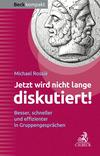 Vergrößerte Darstellung Cover: Jetzt wird nicht lange diskutiert!. Externe Website (neues Fenster)
