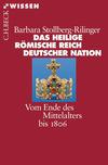 ¬Das¬ Heilige Römische Reich Deutscher Nation