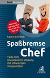 Vergrößerte Darstellung Cover: Spaßbremse Chef. Externe Website (neues Fenster)