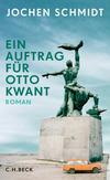 Ein Auftrag für Otto Kwant