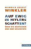 Auf ewig in Hitlers Schatten?
