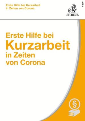Erste Hilfe bei Kurzarbeit in Zeiten von Corona