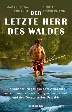 ¬Der¬ letzte Herr des Waldes