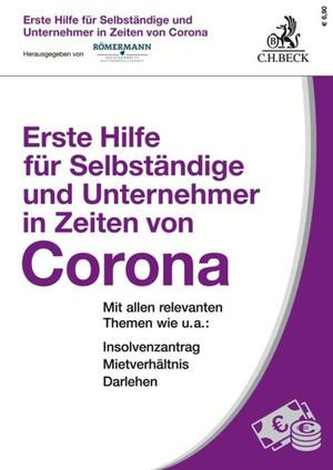 Erste Hilfe für Selbständige und Unternehmer in Zeiten von Corona