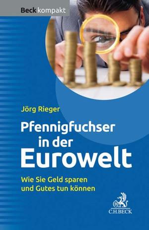 Pfennigfuchser in der Eurowelt