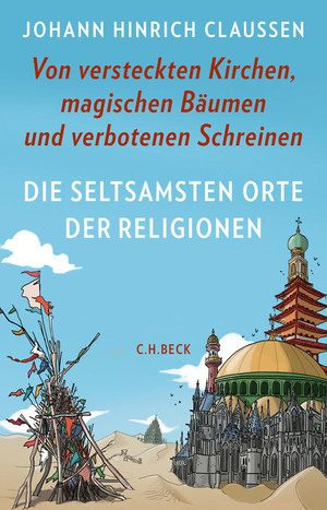 Die seltsamsten Orte der Religionen
