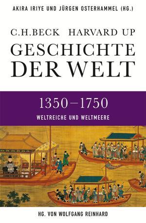 1350 - 1750, Weltreiche und Weltmeere