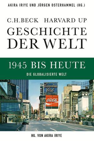 1945 bis heute, die globalisierte Welt