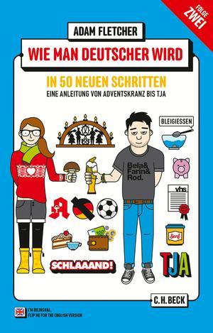 Wie man Deutscher wird in 50 neuen Schritten