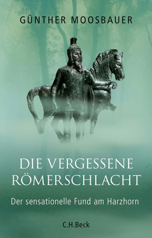 ¬Die¬ vergessene Römerschlacht