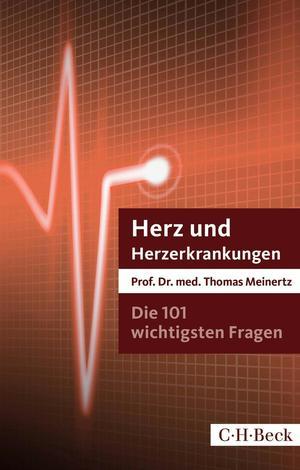 ¬Die¬ 101 wichtigsten Fragen - Herz und Herzerkrankungen