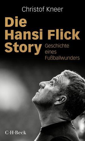 Die Hansi Flick Story