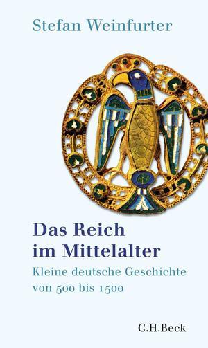 Das Reich im Mittelalter
