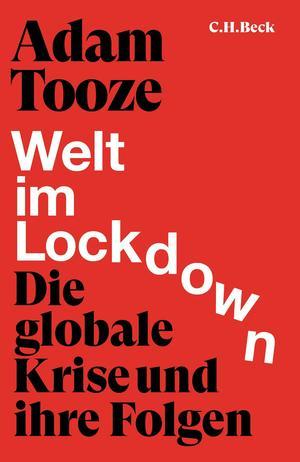 Tooze, Welt im Lockdown