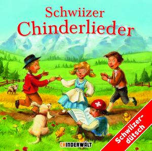 Schwiizer Chinderlieder Vol. 1