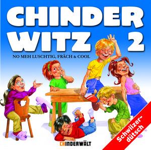 Chinderwitz Vol. 2