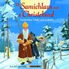 De Samichlaus und s'Christchind