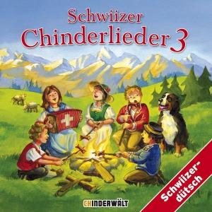 Schwiizer Chinderlieder Vol. 3