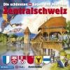 Die schönsten Schweizer Sagen und Märchen