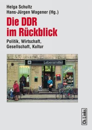 Die DDR im Rückblick