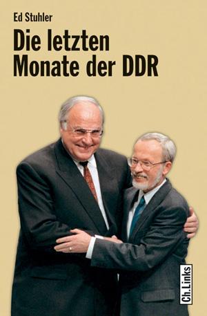 Die letzten Monate der DDR