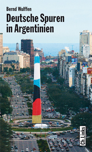 Deutsche Spuren in Argentinien