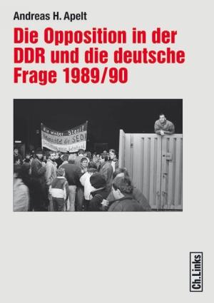 Die Opposition in der DDR und die deutsche Frage 1989/90
