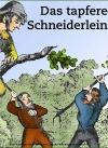 Das tapfere Schneiderlein