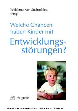 Welche Chancen haben Kinder mit Entwicklungsstörungen?