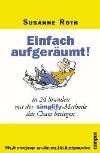 Vergrößerte Darstellung Cover: Einfach aufgeräumt!. Externe Website (neues Fenster)