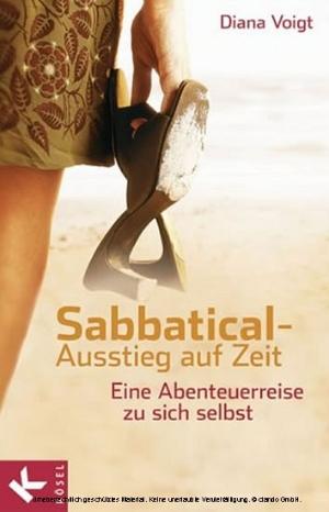 Sabbatical - Ausstieg auf Zeit