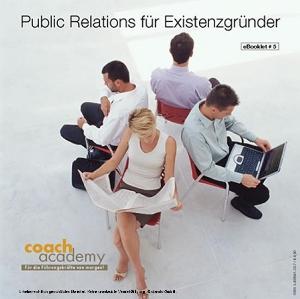 Public Relations für Existenzgründer