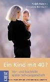 Ein Kind mit 40?