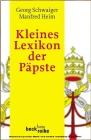 Vergrößerte Darstellung Cover: Kleines Lexikon der Päpste. Externe Website (neues Fenster)
