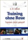 Training ohne Reue