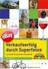 eBay: Verkaufserfolg durch Superfotos