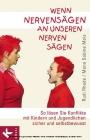 Vergrößerte Darstellung Cover: Wenn Nervensägen an unseren Nerven sägen. Externe Website (neues Fenster)