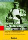 Guerilla-Marketing - Ideen schlagen Budget