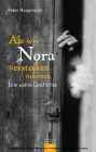 Als wir Nora verstecken mussten