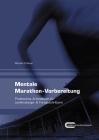 Mentale Marathon-Vorbereitung - Praktisches Arbeitsbuch für Laufeinsteiger & Fortgeschrittene