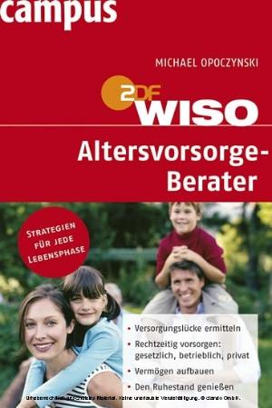 ZDF WISO, Altersvorsorge-Berater