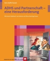 ADHS und Partnerschaft