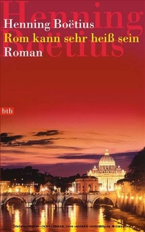 Rom kann sehr heiß sein