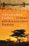 Vergrößerte Darstellung Cover: Unter afrikanischer Sonne. Externe Website (neues Fenster)